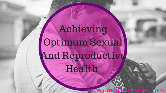 Achieving Optimum Sexual And Reproductive Health.png