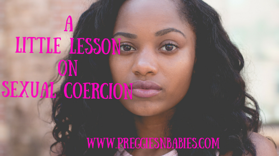 A little lesson on sexual coercion